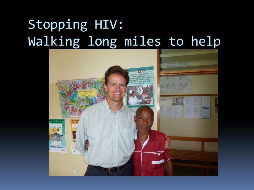 Stopping HIV: Walking long miles to help