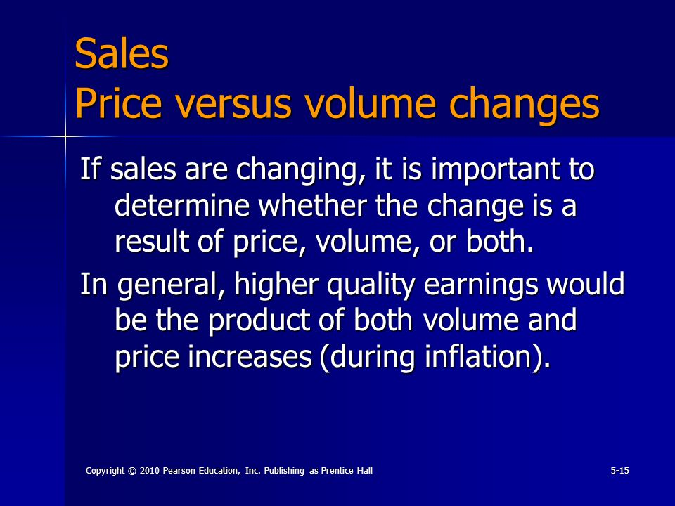 Copyright © 2010 Pearson Education, Inc. Publishing as Prentice Hall5-15 If sales are changing, it is important to determine whether the change is a r