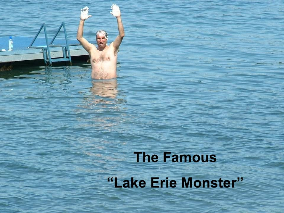 The Famous Lake Erie Monster