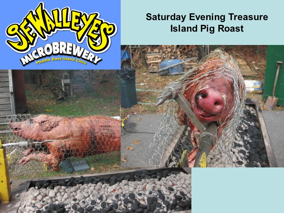 Saturday Evening Treasure Island Pig Roast