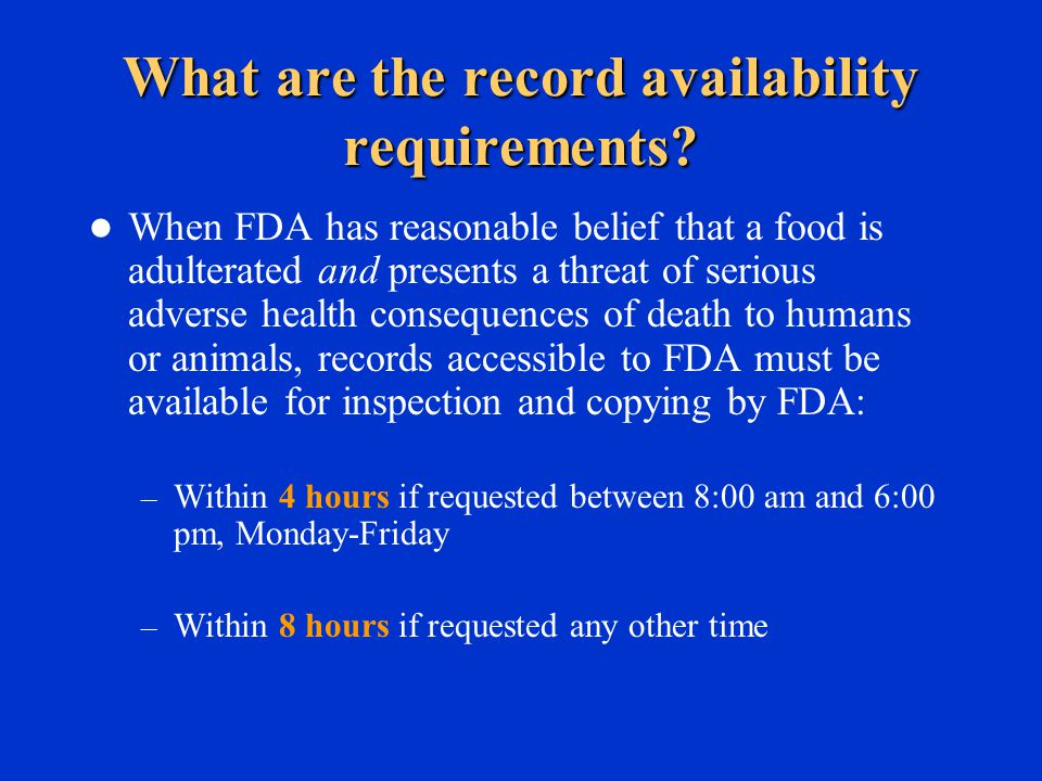 What are the record availability requirements.