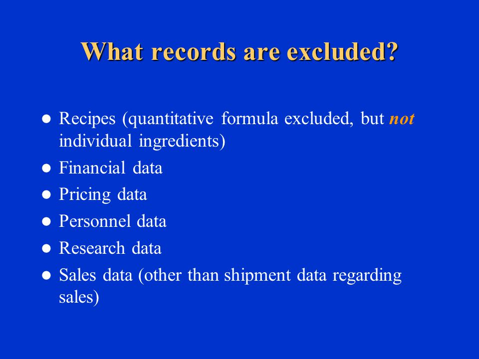 What records are excluded.