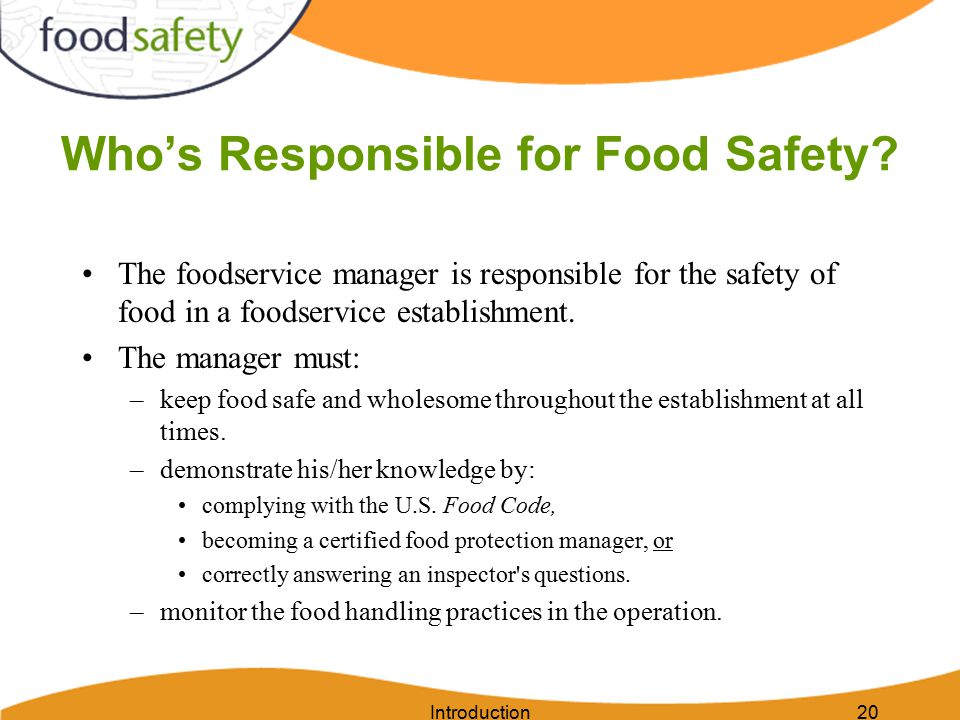 Introduction20 Who's Responsible for Food Safety.