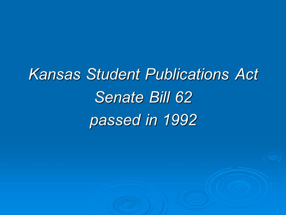 Under Kansas state law, a faculty adviser cannot be fired for refusing to censor material printed in the student publication they advise.