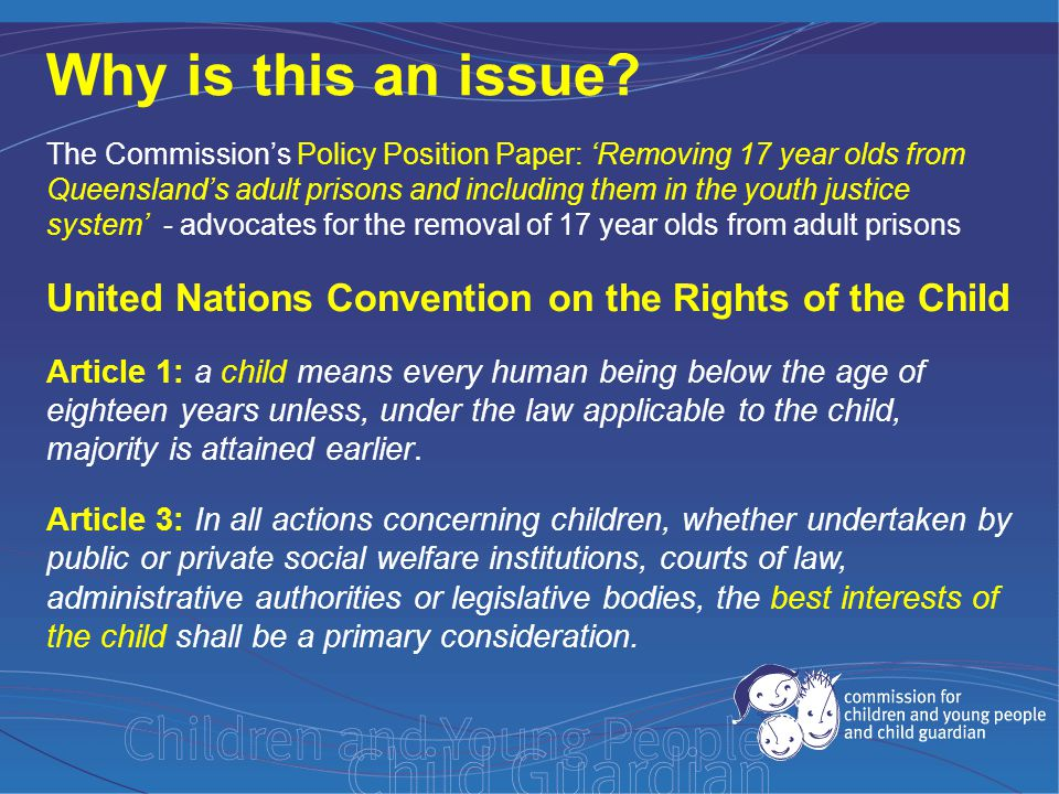 United Nations Convention on the Rights of the Child Article 37: State parties shall ensure that: b) No child shall be deprived of his or her liberty unlawfully or arbitrarily.