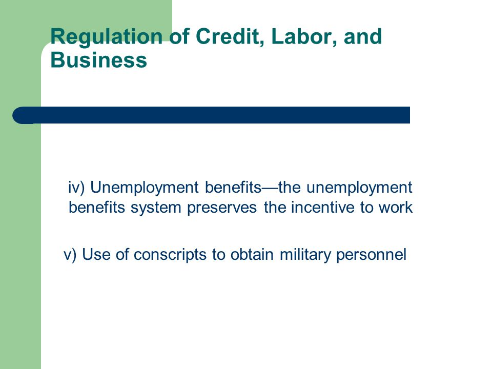 Regulation of Credit, Labor, and Business B) Labor market regulations i) Impact of minimum wage ii) Hiring and firing practices—hiring and firing practices of companies are determined by private contract iii) Share of labor force whose wages are set by centralized collective bargaining
