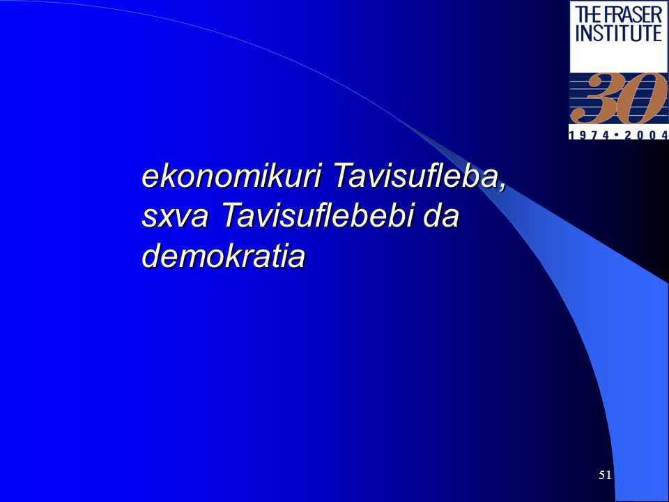 50 per capita Semosavali da yvelaze Raribi 10%-is Semosavali da ekonomikuri Tavisufleba Sources: The Fraser Institute; The World Bank, World Developme