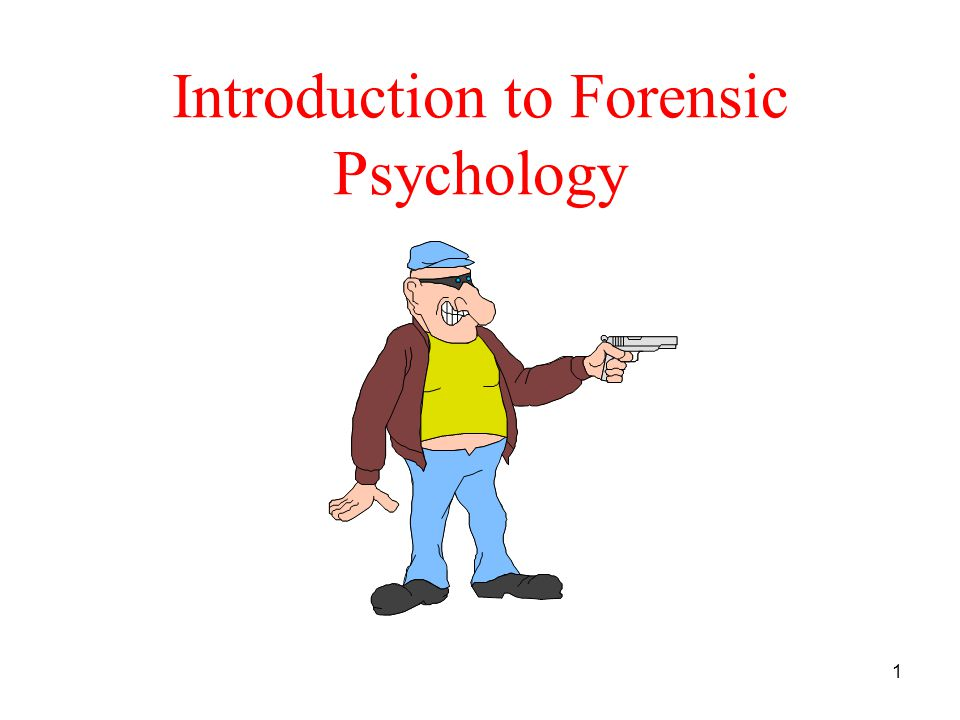 1 Introduction to Forensic Psychology
