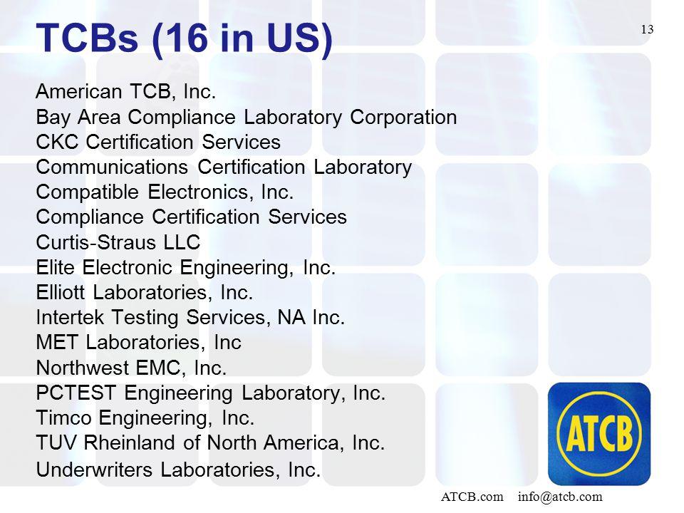 13 ATCB.com info@atcb.com TCBs (16 in US) American TCB, Inc.
