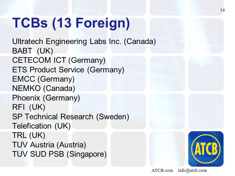 14 ATCB.com info@atcb.com TCBs (13 Foreign) Ultratech Engineering Labs Inc.