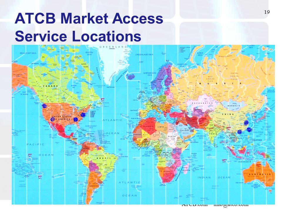 19 ATCB.com info@atcb.com ATCB Market Access Service Locations
