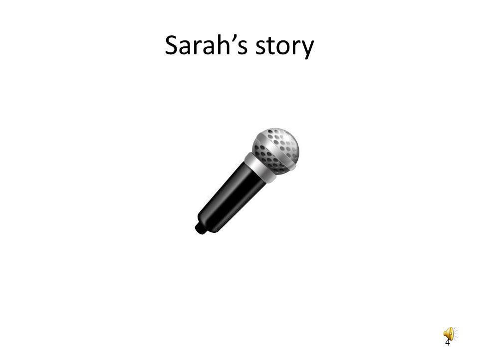 Sarah's story 4
