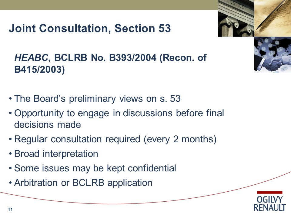 11 Joint Consultation, Section 53 HEABC, BCLRB No.