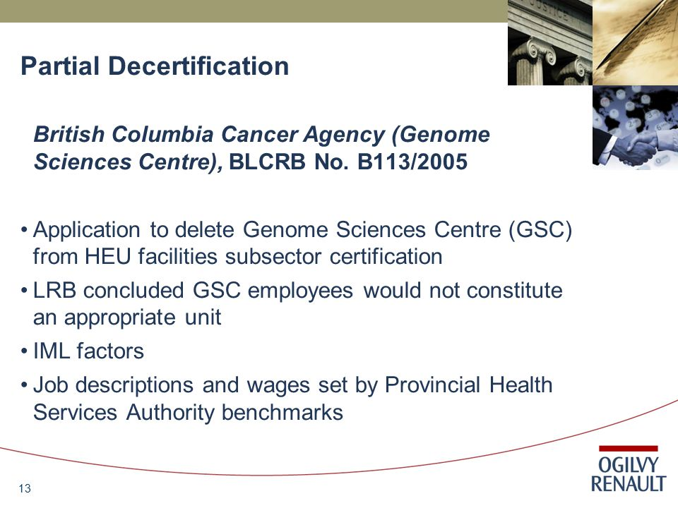 13 Partial Decertification British Columbia Cancer Agency (Genome Sciences Centre), BLCRB No.