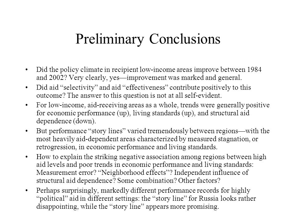 Preliminary Conclusions Did the policy climate in recipient low-income areas improve between 1984 and 2002.