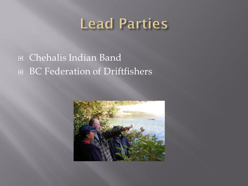  Chehalis Indian Band  BC Federation of Driftfishers