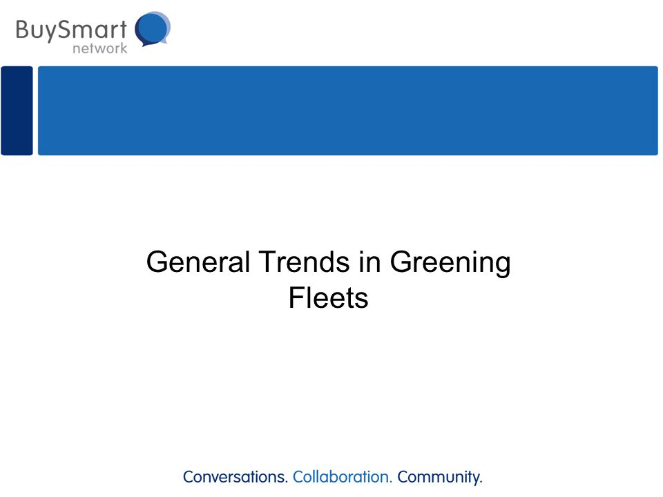 General Trends in Greening Fleets