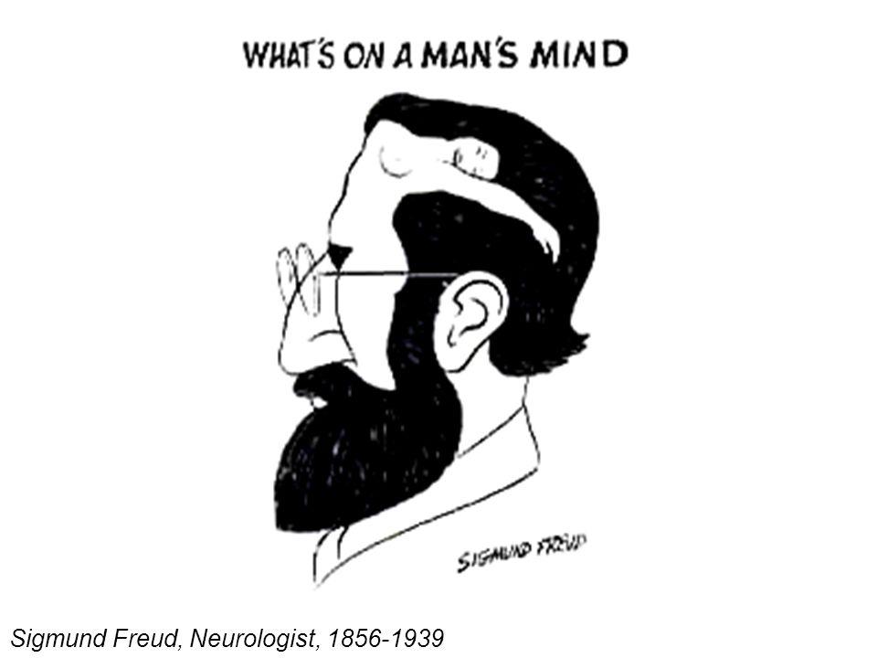Sigmund Freud, Neurologist, 1856-1939