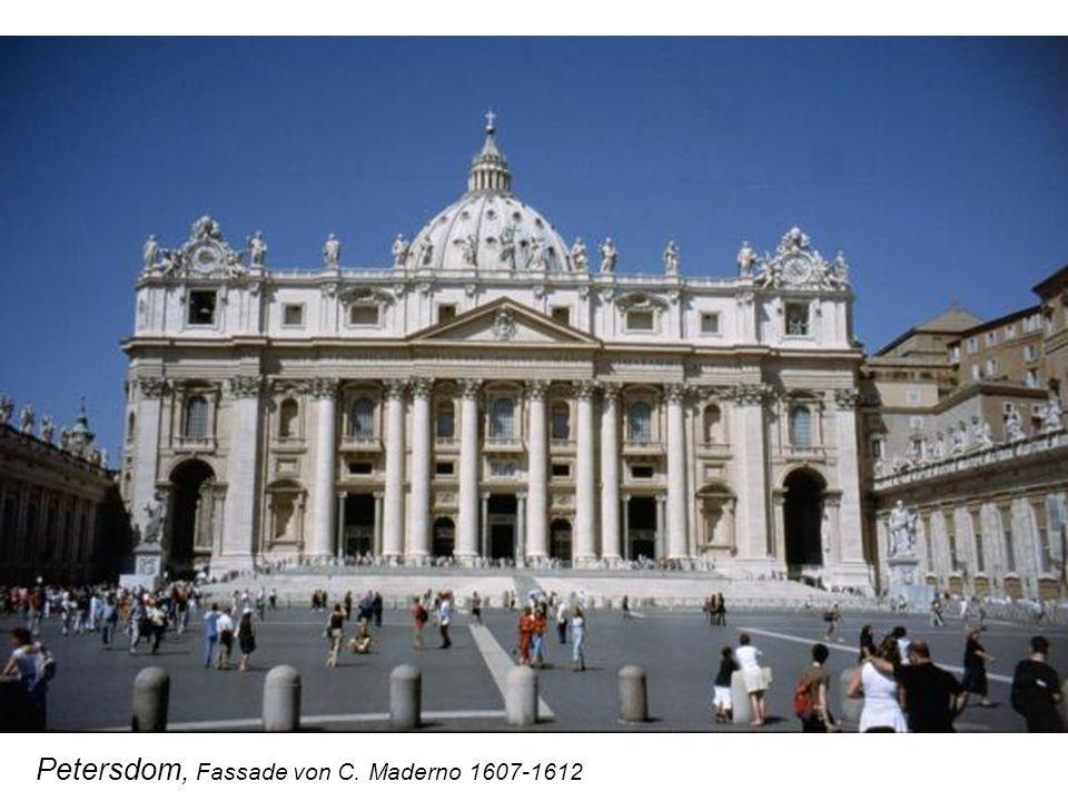 Petersdom, Fassade von C. Maderno 1607-1612