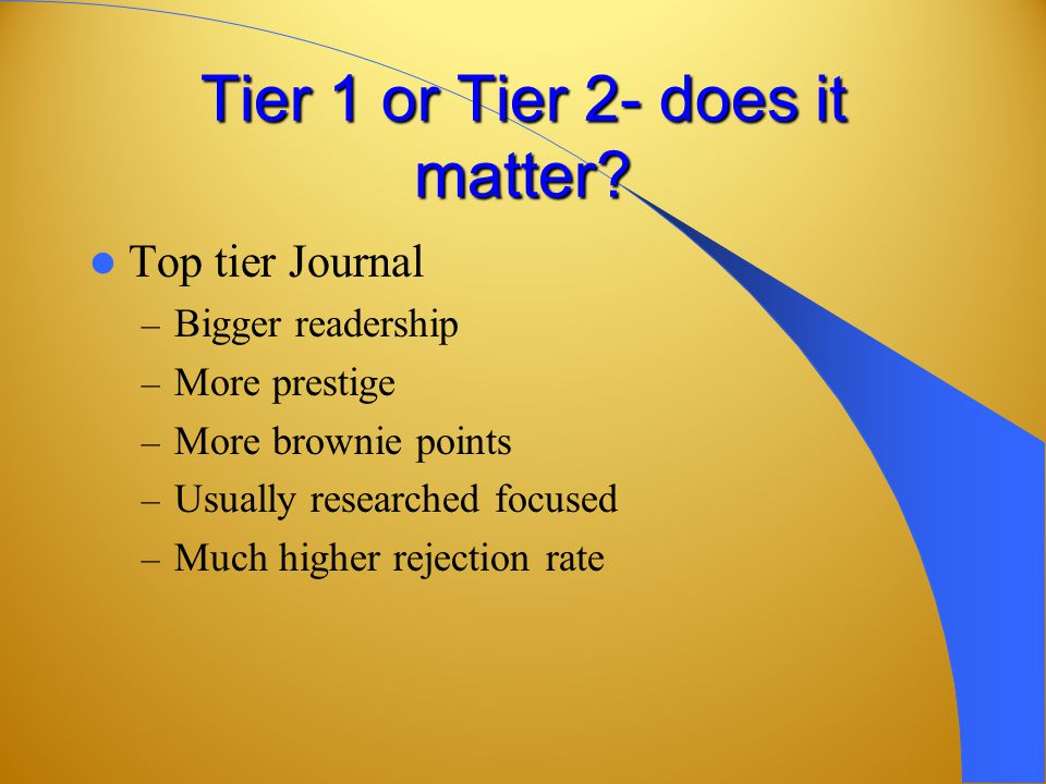 Tier 1 or Tier 2- does it matter.