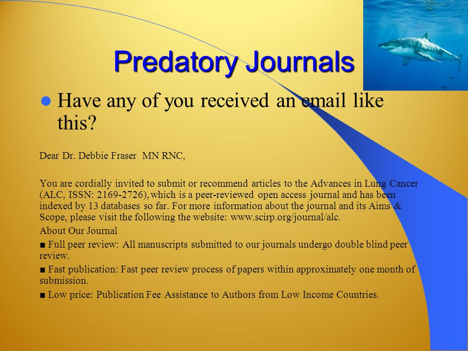 Predatory Journals Have any of you received an email like this.