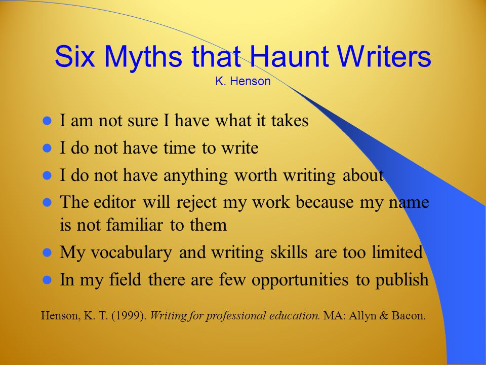 There is no 'WHY NOT' If you can read, think critically …you are on your way to becoming a published author.