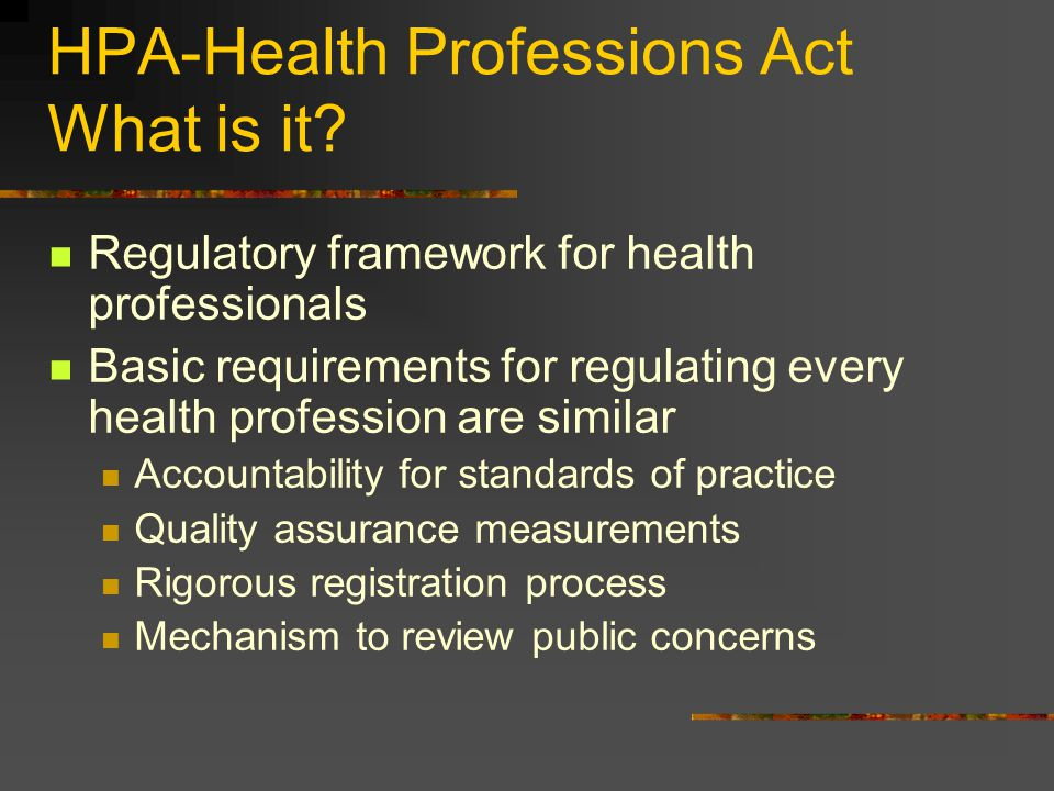 HPA-Health Professions Act What is it.