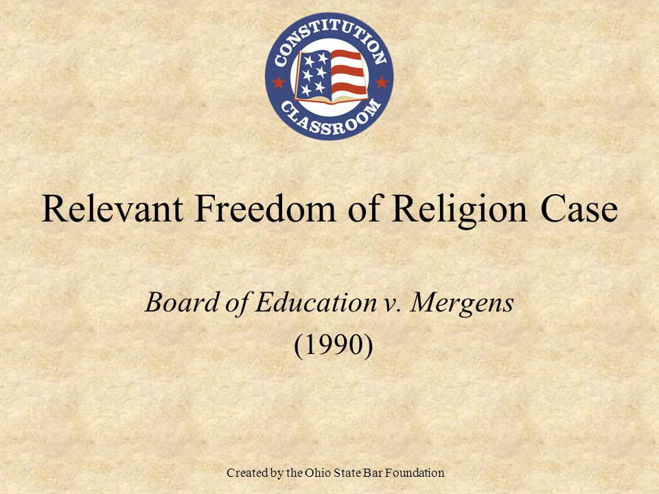 Relevant Freedom of Religion Case Board of Education v.