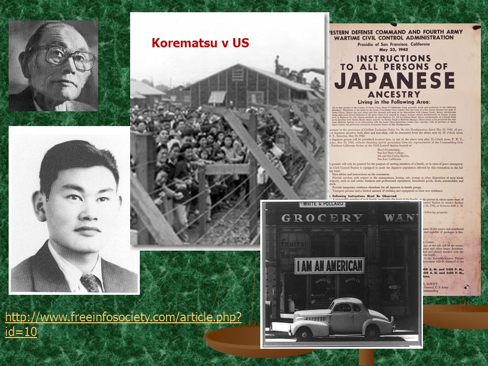 http://www.freeinfosociety.com/article.php id=10 Korematsu v US