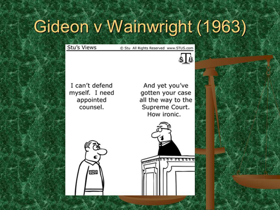 Gideon v Wainwright (1963)