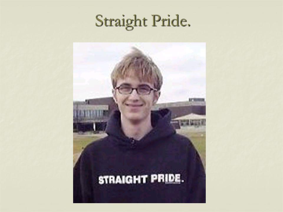 Straight Pride.