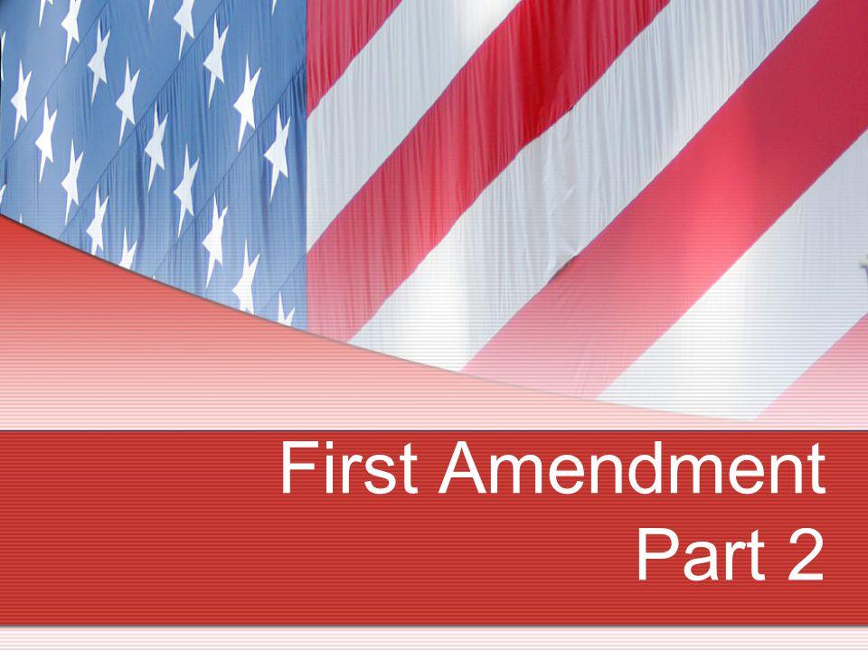 First Amendment Part 2