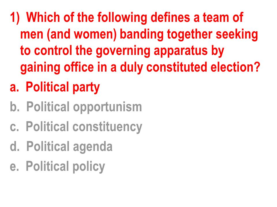 14) Which of the following determines the party platform.