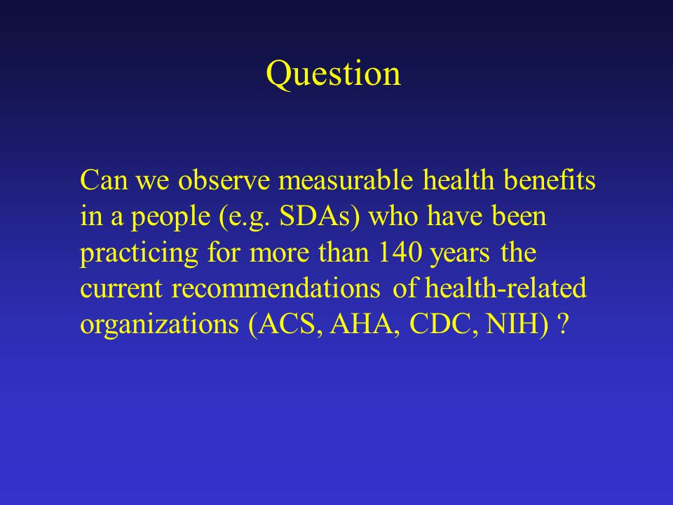 Can we observe measurable health benefits in a people (e.g.