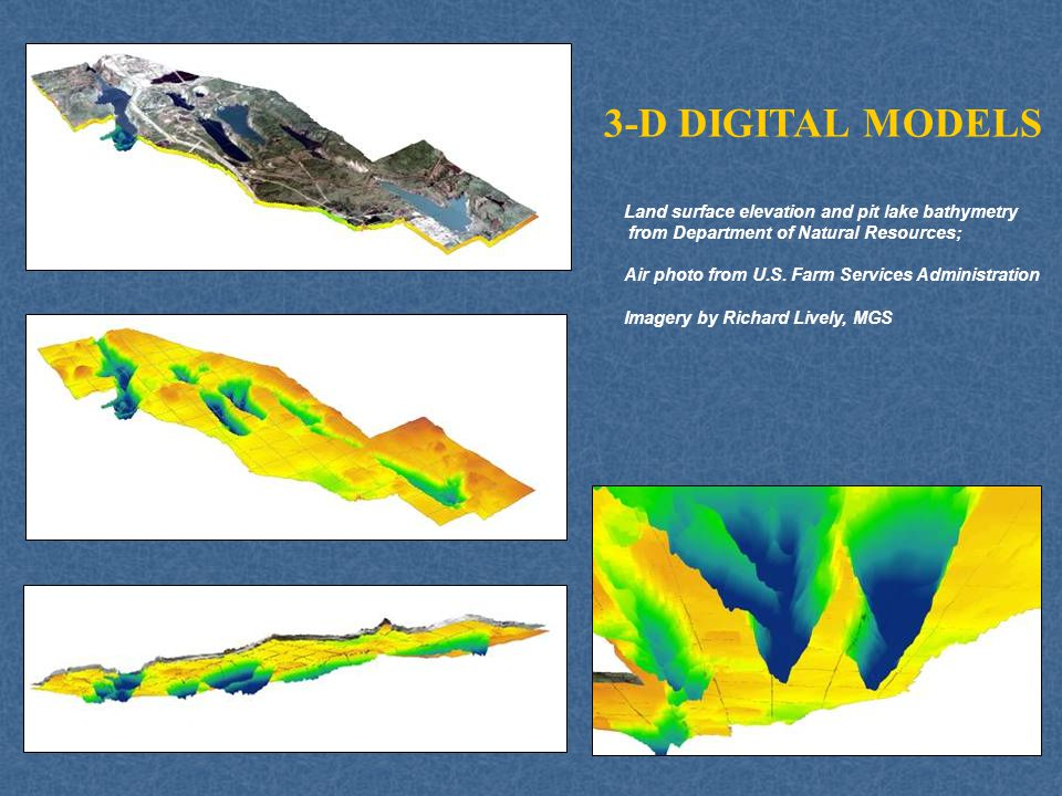3-D DIGITAL MODELS Land surface elevation and pit lake bathymetry from Department of Natural Resources; Air photo from U.S. Farm Services Administrati