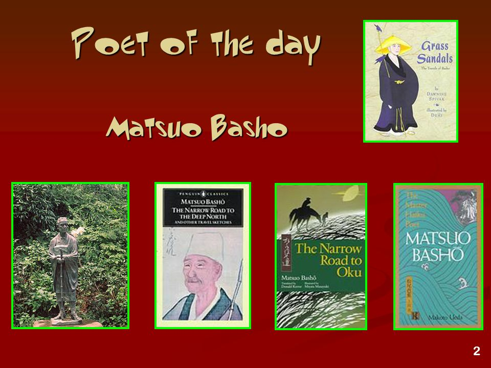 2 Poet of the day Matsuo Basho