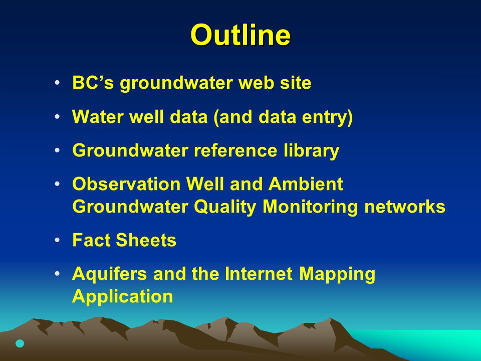 BC's Groundwater Web Site Over View Provincial database initiated in the 1960's Province started using the Web to display groundwater information in the mid 1990's The key web address to note is: http://wlapwww.gov.bc.ca/wat/gws/gwis.ht ml http://wlapwww.gov.bc.ca/wat/gws/gwis.ht ml Today, Web strategy and e-government are key service plan objectives of the Province's mandate