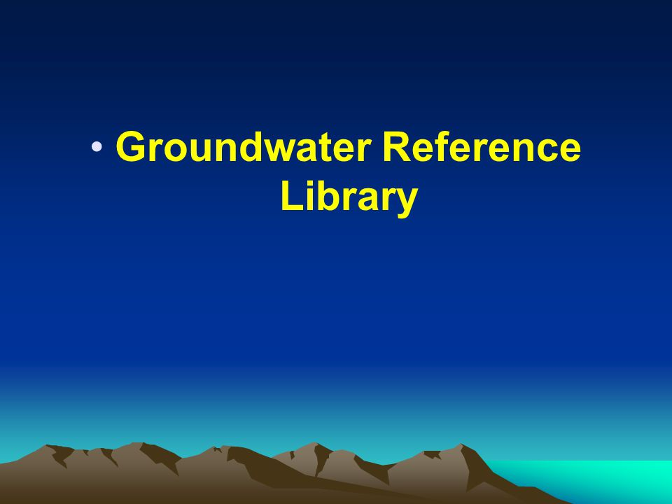 Groundwater Reference Library