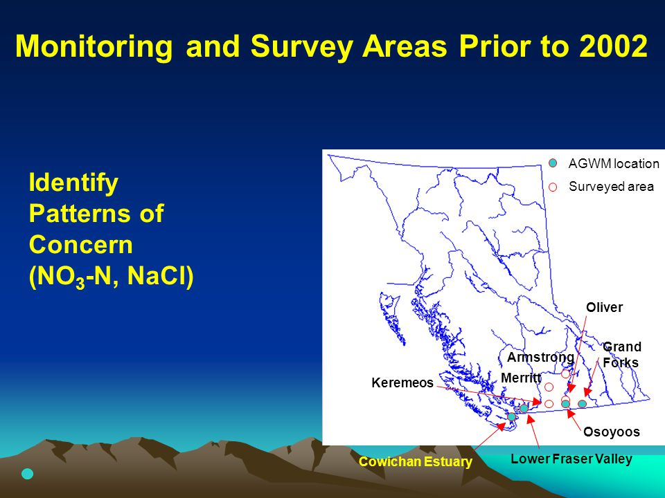 AGWM location Surveyed area Monitoring and Survey Areas Prior to 2002 Cowichan Estuary Lower Fraser Valley Osoyoos Grand Forks Armstrong Merritt Kerem