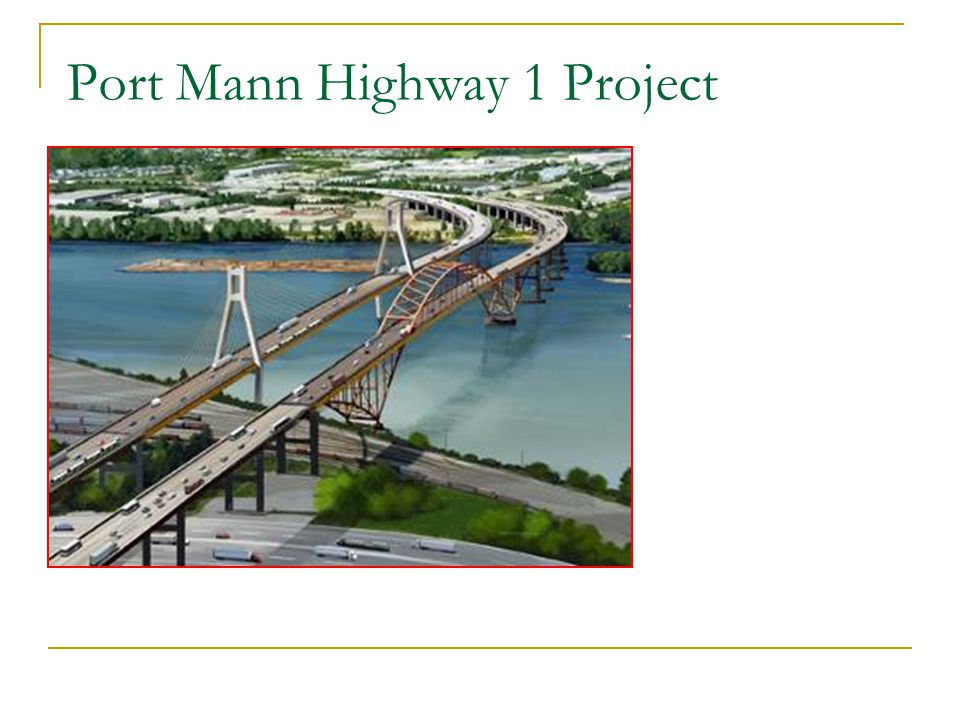 Port Mann Highway 1 Project