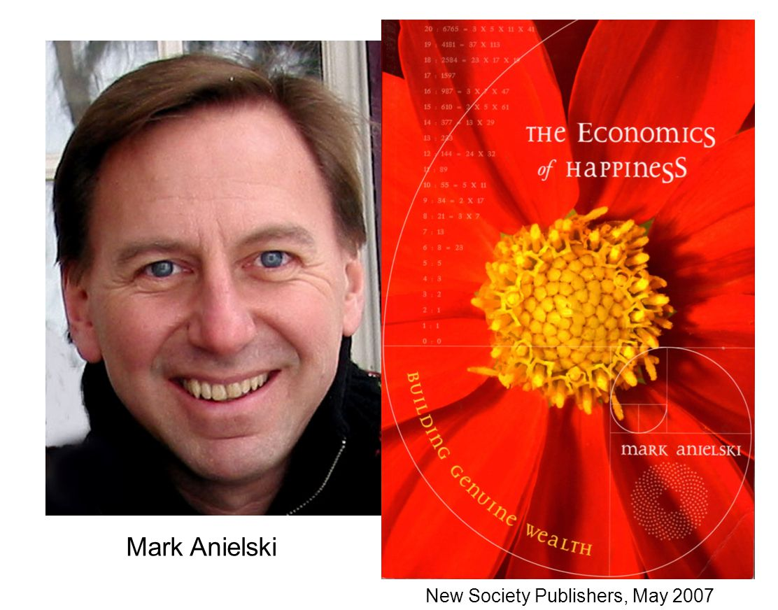 New Society Publishers, May 2007 Mark Anielski