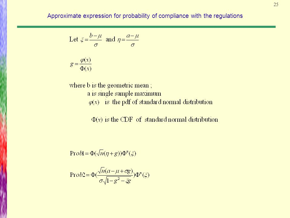 25 Approximate expression for probability of compliance with the regulations