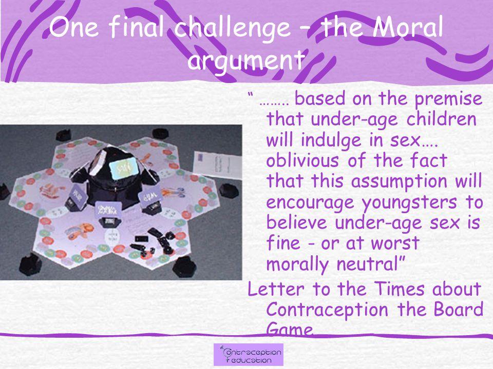 One final challenge – the Moral argument ……..