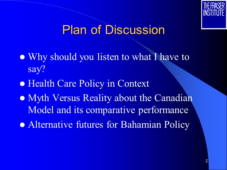 2 Plan of Discussion Why should you listen to what I have to say.
