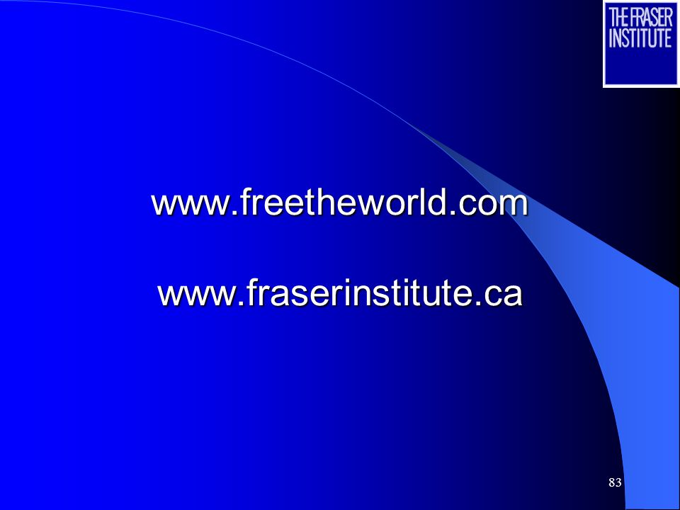 83 www.freetheworld.com www.fraserinstitute.ca