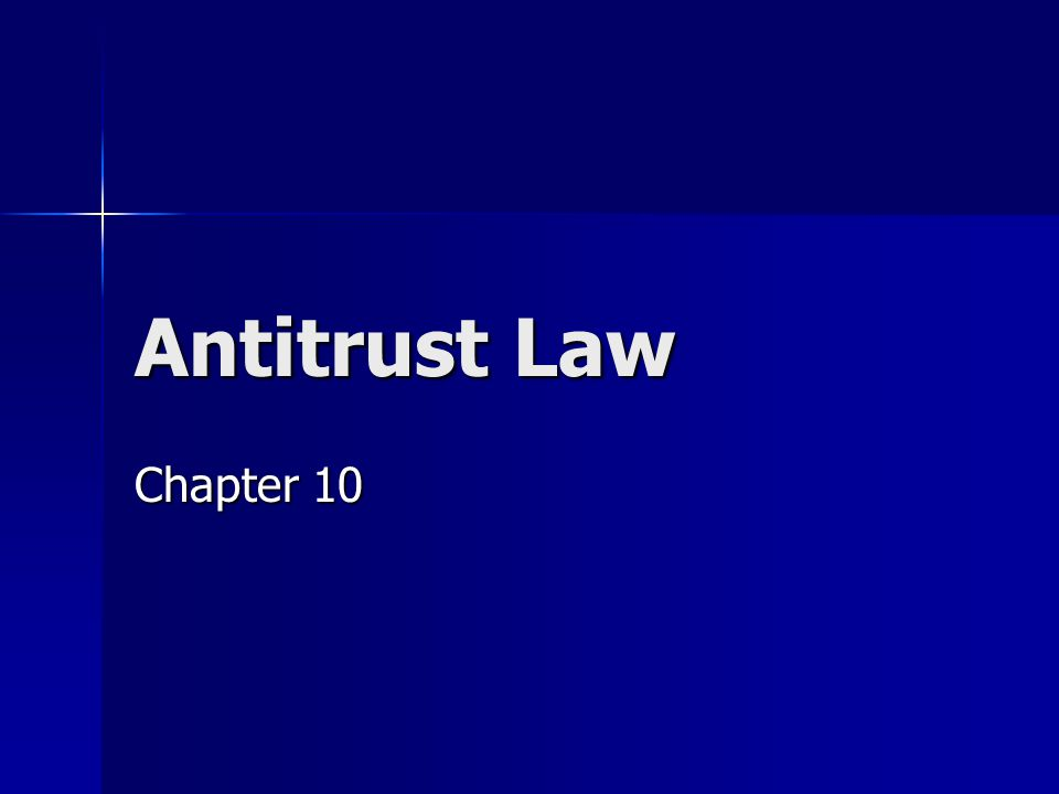 Antitrust Law Chapter 10