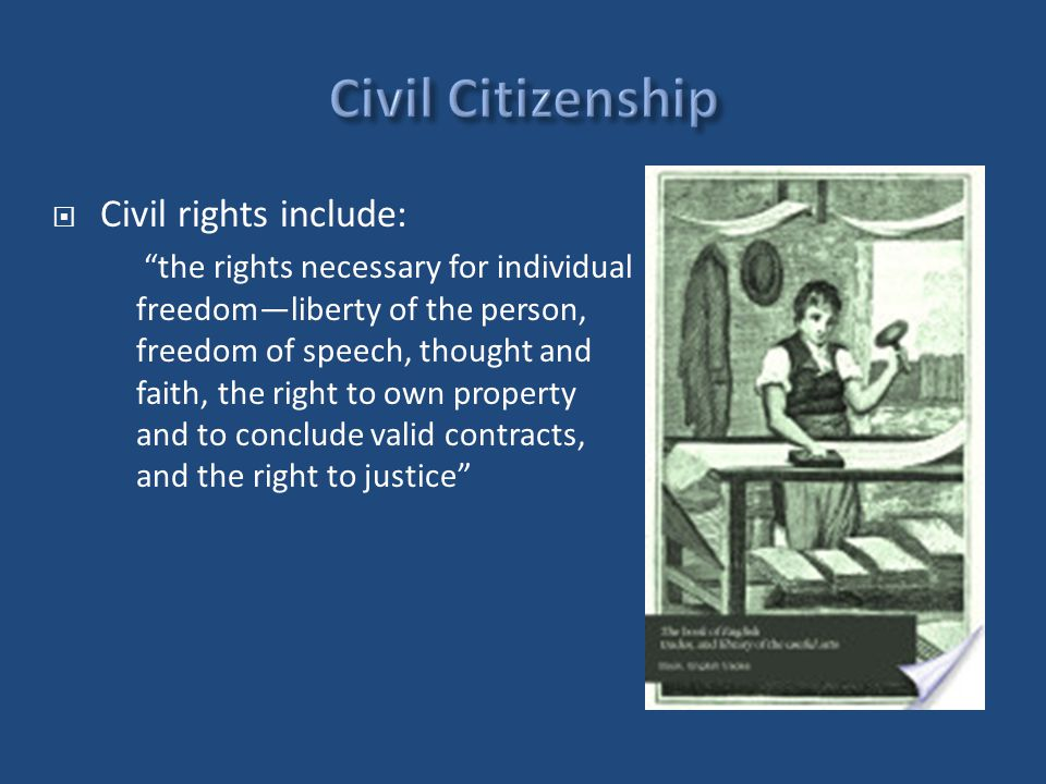 " Civil rights include: ""the rights necessary for individual freedom—liberty of the person, freedom of speech, thought and faith, the right to own pro"