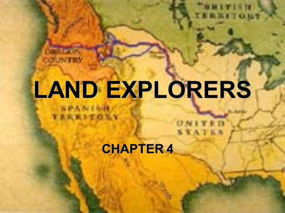 LAND EXPLORERS CHAPTER 4