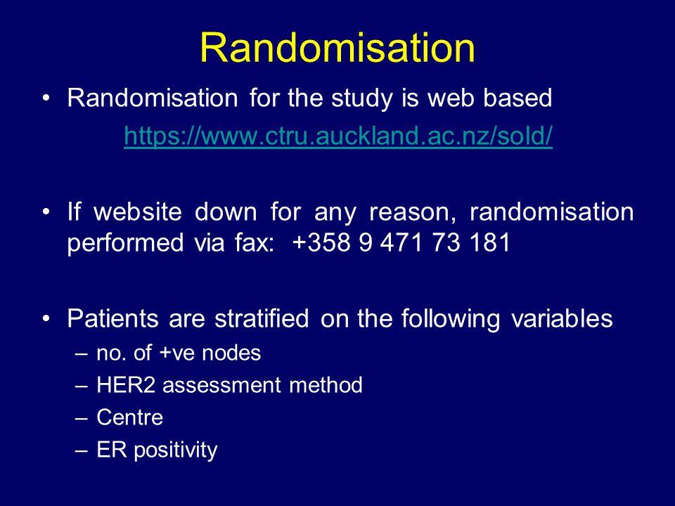 Randomisation Randomisation for the study is web based https://www.ctru.auckland.ac.nz/sold/ If website down for any reason, randomisation performed v