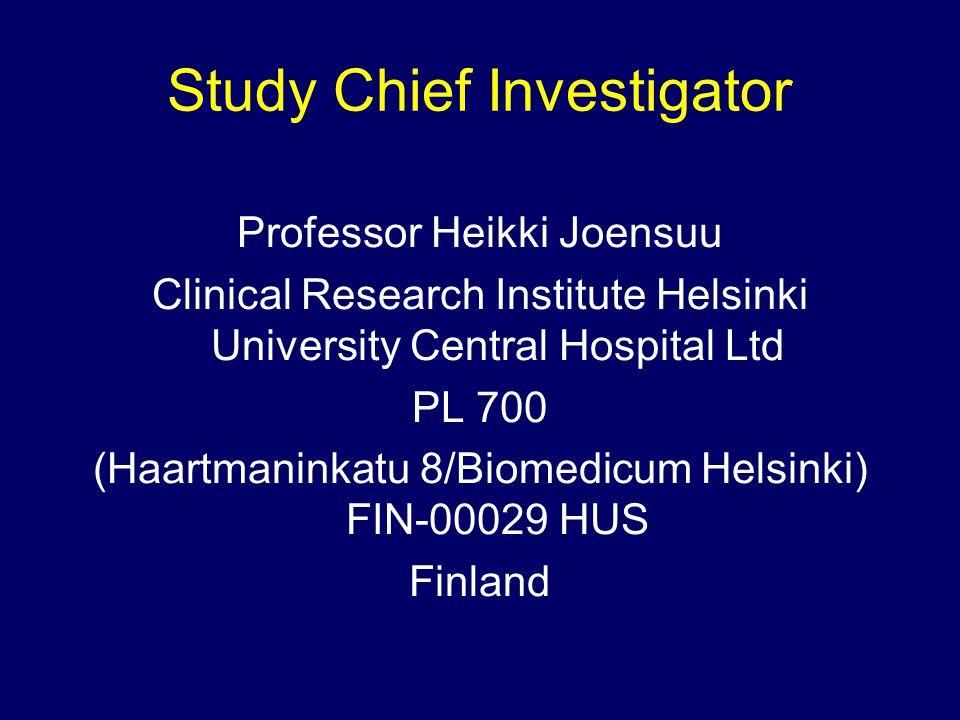 Study Chief Investigator Professor Heikki Joensuu Clinical Research Institute Helsinki University Central Hospital Ltd PL 700 (Haartmaninkatu 8/Biomed